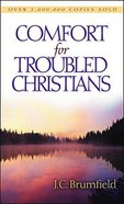 Comfort For Troubled Christians Paperback