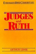 Judges & Ruth (Everyman's Bible Commentary Series) Paperback