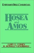 Hosea & Amos (Everyman's Bible Commentary Series) Paperback