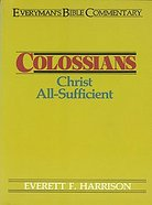 Colossians (Everyman's Bible Commentary Series) Paperback