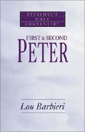 First & Second Peter (Everyman's Bible Commentary Series) Paperback