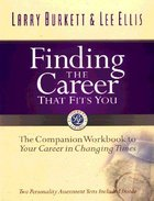 Finding the Career That Fits You (Workbook) Paperback