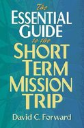 Essential Guide to the Short Term Mission Trip