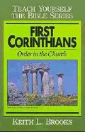 First Corinthians (Teach Yourself The Bible Series)