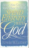 How You Can Be Sure You Will Spend Eternity With God (2 Pack) Pack