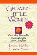 Growing Little Women For Younger Girls