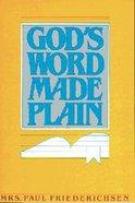 God's Word Made Plain Paperback