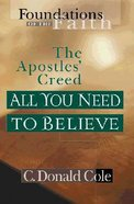 All You Need to Believe (Moody: Foundations Of The Faith Series) Paperback