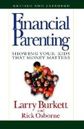 Financial Parenting (/expanded) Paperback