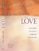 From Fear to Love Paperback