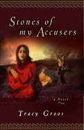 Stones of My Accusers Paperback