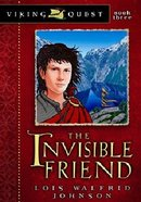The Invisible Friend (#03 in Viking Quest Series) Paperback