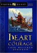Heart of Courage (#04 in Viking Quest Series) Paperback