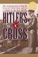 Hitler's Cross Paperback
