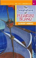 Temptations of Pleasure Island (#05 in Lost Chronicles Series) Paperback