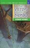 Victims of Nimbo (#06 in Lost Chronicles Series) Paperback