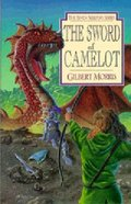 The Sword of Camelot (#03 in Seven Sleepers Series) Paperback