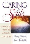 Caring For Souls Hardback