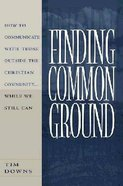 Finding Common Ground Paperback