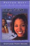Sober Faith (#02 in Payton Skky Series) Paperback