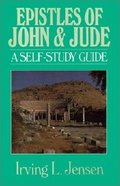 Self Study Guide Epistles of John & Jude (Self-study Guide Series) Paperback
