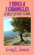 Self Study Guide 2 Kings & 2 Chronicles (Self-study Guide Series) Paperback