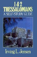 First & Second Thessalonians- Jensen Bible Self Study Guide (Self-study Guide Series) eBook