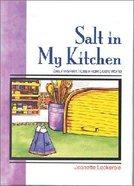Quiet Times: Salt in My Kitchen Hardback