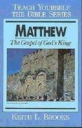Matthew (Teach Yourself The Bible Series) Paperback