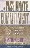 Passionate Commitment Paperback