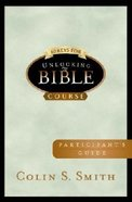 10 Keys For Unlocking the Bible (Participant's Guide) Paperback