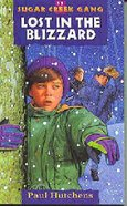 Lost in the Blizzard (#17 in Sugar Creek Gang Series)