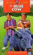 Blue Cow (#30 in Sugar Creek Gang Series) Paperback