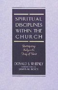 Spiritual Disciplines Within the Church Paperback