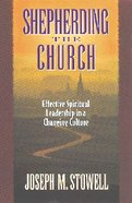 Shepherding the Church Paperback