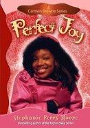 Carmen Browne #04: Perfect Joy Paperback