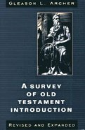 A Survey of Old Testament Introduction (& Expanded) Paperback