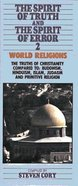 Spirit of Truth & Spirit of Error #02: World Religions Paperback