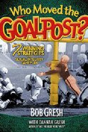 Who Moved the Goal Posts? Paperback