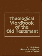 Theological Wordbook of the Old Testament Hardback