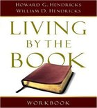 Living By the Book (Revised 2007) (Workbook) Paperback