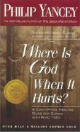 Where is God When It Hurts? (Large Print) Paperback
