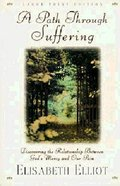 A Path Through Suffering (Large Print) Paperback