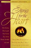 Stories For the Heart (Large Print) Paperback