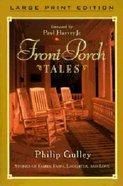 Front Porch Tales (Large Print) Paperback