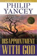 Disappointment With God (Large Print) Paperback