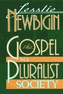 The Gospel in a Pluralist Society Paperback