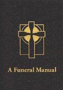 A Funeral Manual Paperback