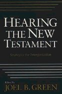 Hearing the New Testament Paperback