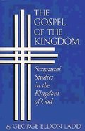 The Gospel of the Kingdom Paperback
